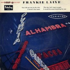 Discos de vinilo: FRANKIE LAINE / THE DAY ISN'T LONG ENOUGH + 3 (EP EDICION FRANESA). Lote 18695094