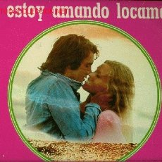 Discos de vinilo: DISCO L. P. DE VINILO DE CANCIONES: TE ESTOY AMANDO LOCAMENTE, NO ENCONTRARÁS OTRO TONTO COMO YO, SO. Lote 24951106