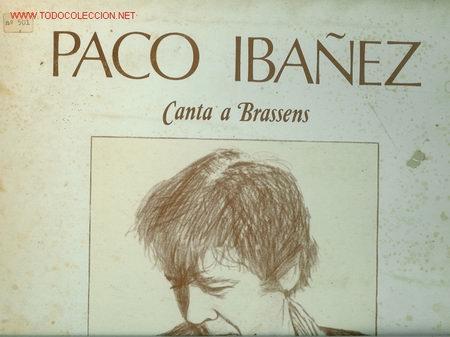 DISCO L. P. DE VINILO PACO IBAÑEZ CANTA A BRASSENS: SATURNO, CANCIÓN PARA UN MAÑO, LA MALA REPUTACIÓ (Música - Discos - LP Vinilo - Cantautores Españoles)