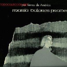 Discos de vinilo: DISCO L. P. DE VINILO DE MARÍA DOLORES PRADERA, POR TIERRAS DE AMÉRICA, ACOMPAÑANA POR LOS GEMELOS Y. Lote 24993606