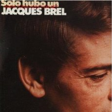 Discos de vinilo: DISCO L. P. DE VINILO DE JACQUES BREL, SÓLO HUBO UN JACQUES BREL : NE ME QUITTE PAS, LES BONBONS, BR. Lote 24773181