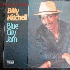 Discos de vinilo: LP-BILLY MITCHELL-BLUE CITY JAM, ORIGINAL AMERICANO, PAUSA RECORDS-1984 . Lote 7372313