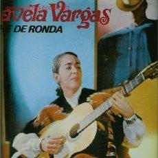 Discos de vinilo: DISCO L. P. DE VINILO DE CHAVELA VARGAS, NOCHE DE RONDA: LA ENORME DISTANCIA, CONTRASTE, MI GRAN FEL. Lote 24993612