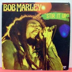 Discos de vinilo: BOB MARLEY & THE WAILERS ( STIR IT UP ) LP33. Lote 1129218