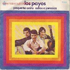 Discos de vinilo: LOS PAYOS DISCO SINGLE. Lote 18098066