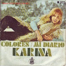 Discos de vinilo: KARINA DISCO SINGLE COLORES. Lote 11080437