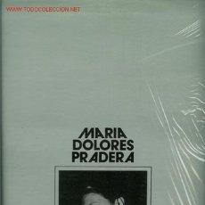 Discos de vinilo: DISCO DE VINILO L. P. DE MARÍA DOLORES PRADERA: SOLEDAD SOLA, DULCE JUANITA, LA BORRACHITA, AMOR, MI. Lote 24993611