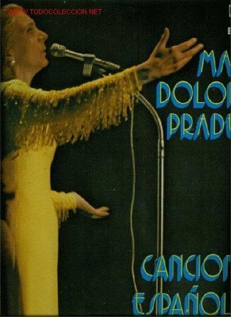 DISCO DE VINILO L. P. DE MARÍA DOLORES PRADERA, CANCIONES ESPAÑOLAS: NO ME DIGAS QUE NO, LA HIJA DE (Música - Discos - LP Vinilo - Étnicas y Músicas del Mundo)