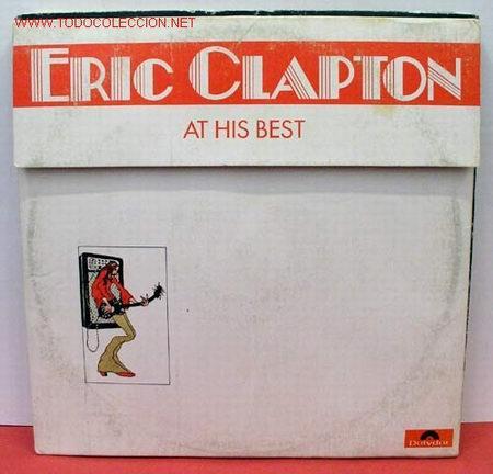 ERIC CLAPTON ( AT HIS BEST ) USA-1972 LP33 DOBLE (Música - Discos - LP Vinilo - Pop - Rock - Extranjero de los 70)