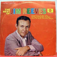 Discos de vinilo: JIM REEVES ( THE BEST OF JIM REEVES ) LP33. Lote 1180392
