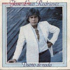 Discos de vinilo: JOSE LUIS RODRIGUEZ . Lote 1184461