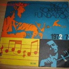 Discos de vinilo: DISCO SINGLE CON 4 CANCIONES -SORPRESA FUNDADOR- VILLANCICOS ORFEÓN INFANTIL DE ESPAÑA. AÑO 1972.. Lote 1206422