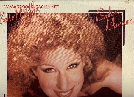 BETTE MIDLER DISCO LP BROOKEN BLOSSOM (Música - Discos - LP Vinilo - Pop - Rock - New Wave Extranjero de los 80)