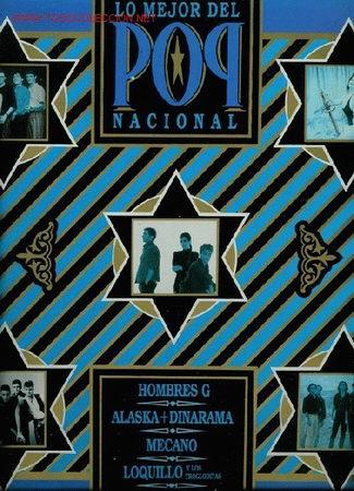 DISCO DE VINILO L. P. DE LO MEJOR DEL POP NACIONAL: HOMBRES G, ALASKA Y DINARAMA, MECANO, LOQUILLO Y (Música - Discos - LP Vinilo - Grupos Españoles de los 70 y 80)