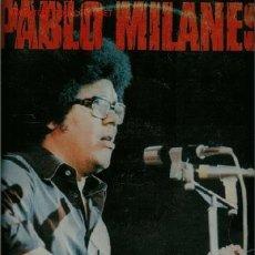 Discos de vinilo: DISCO DE VINILO L. P. DE PABLO MILANÉS; YO NO TE PIDO, SI MORIMOS, ES RUBIA EL CABELLO SUELTO, DÍA D. Lote 25332520