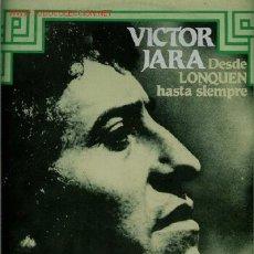 Discos de vinilo: DISCO DE VINILO L. P. DE VÍCTOR JARA, DESDE LONQUEN HASTA SIEMPRE: EL APARECIDO, EL LAZO, QUÉ ALEGRE. Lote 25359712