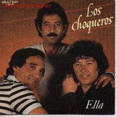 Discos de vinilo: LOS CHOQUEROS . Lote 25240648