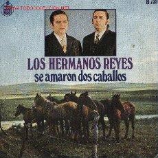 Discos de vinilo: LOS HERMANOS REYES . Lote 1282938