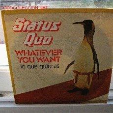 Discos de vinilo: STATUS QUO WHATEVER YOU WANT / HARD RIDE. Lote 23916231