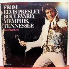 Discos de vinilo: ELVIS PRESLEY ( FROM ELVIS PRESLEY BOULEVARD, MEMPHIS, TENNESSEE ''RECORDED LIVE'' ) USA-1976 LP33. Lote 1310972