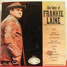 Discos de vinilo: FRANKIE LAINE ( THE BEST OF FRANKIE LAINE ) LP33. Lote 1376005