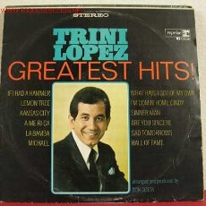Discos de vinilo: TRINI LOPEZ ( GREATEST HITS! ) LP33. Lote 1379752