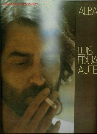 DISCO DE VINILO L.P. DE LUIS EDUARDO AUTE, ALBANTA: ANDA SUELTO SATANÁS, PÉTALO, AL ALBA, DIGO QUE S (Música - Discos - LP Vinilo - Cantautores Españoles)