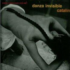 Discos de vinilo: DISCO DE VINILO L.P. DE DANZA INVISIBLE: CATALINA, OBJETOS. EN CELO. NATURALEZA MUERTA, BODEGÓN. LA . Lote 25302968
