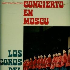 Discos de vinilo: DISCO DE VINILO L.P. DE LOS COROS DEL EJÉRCITO RUSO, CONCIERTO EN MOSCÚ: CANCIÓN RUSA, HIMNO DE LA J. Lote 25302971