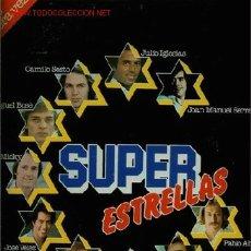 Discos de vinilo: DISCO DE VINILO L.P. SUPER ESTRELLAS: JULIO IGLESIAS, CAMILO SESTO, PABLO ABRAIRA, JOAN MANUEL SERRA. Lote 25276931