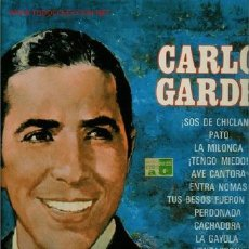 Discos de vinilo: DISCO DE VINILO L.P. DE TANGOS DE CARLOS GARDEL: ¡SOS DE CHICLANA!, PATO, LA MILONGA, ¡TENGO MIEDO!,. Lote 25302974