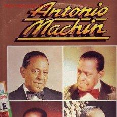 Discos de vinilo: ANTONIO MACHIN DISCO LP DOBLE PORTADA DOBLE CON FOTOS INTERIORES. Lote 8326602
