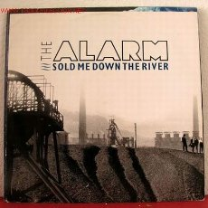 Discos de vinilo: THE ALARM ( SOLD ME DOWN THE RIVER - GWERTHOCH FI I LAWR YR AFON - CORRIDORS OF POWER ) 1989. Lote 1518801