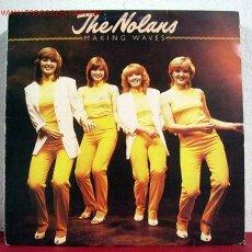 Discos de vinilo: THE NOLANS ( MAKING WAVES ) 1980 LP33. Lote 1525924
