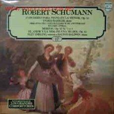 Discos de vinilo: ROBERT SCHUMANN : CONCIERTO PARA PIANO EN LA MENOR, OP.54 ; MIRTOS, OP.25 Nº 1 Y 3;. Lote 23779111