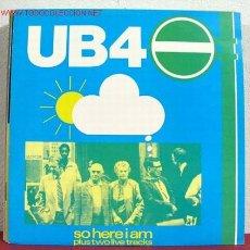 Discos de vinilo: UB 40 ( SO HERE I AM - SILENT WITNESS - DOCTOR X ) MAXISINGLE 45RPM. Lote 1526278
