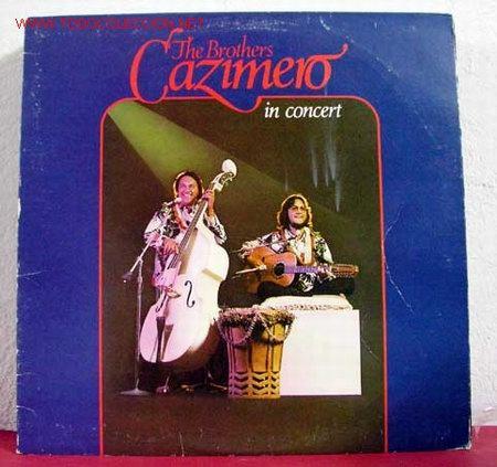 THE BROTHERS CAZIMERO IN CONCERT 1977 LP33 (Música - Discos - LP Vinilo - Étnicas y Músicas del Mundo)