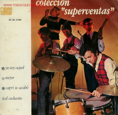 DISCO SENCILLO DE COLECCIÓN SUPERVENTAS: YO SOY AQUÉL, MEJOR, CAPRI SE ACABÓ Y EL COCHECITO. DISCO R (Música - Discos - LP Vinilo - Grupos Españoles de los 70 y 80)