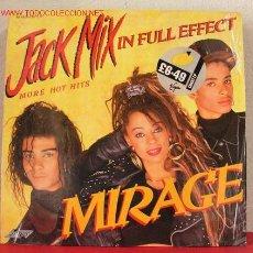 Discos de vinilo: MIRAGE ( JACK MIX - IN FULL EFFECT ) '' MORE HOT HITS '' LONDON-1988 LP33. Lote 1578487