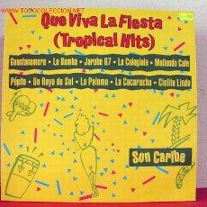 Discos de vinilo: SON CARIBE ( QUE VIVA LA FIESTA ) ''TROPICAL HITS'' 1987 LP33. Lote 1579113