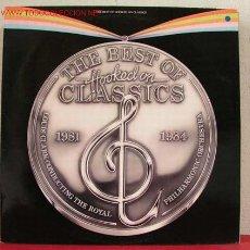 Discos de vinilo: THE BEST OF ''HOOKED ON CLASSICS'' 1983 LP33. Lote 1579297