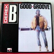 Discos de vinilo: DEREK B ( GOODGROOVE ) '' CUATRO VERSIONES'' 1988 LP33. Lote 1579566