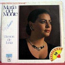 Discos de vinilo: MARIA DEL MONTE ( BESOS DE LUNA ) ''SEVILLANAS-89'' SPAIN-1989. Lote 1596286