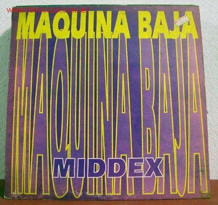 MIDDEX ( MAQUINA BAJA ''TRES VERSIONES'' - ALI-CANTÉ ) SPAIN-1993 MAXISINGLE 45RPM (Música - Discos de Vinilo - Maxi Singles - Grupos Españoles de los 90 a la actualidad)