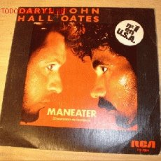 Discos de vinilo: DISCO SINGLE DARYL HALL Y JOHN OATES - MANEATER - Nº 1 EN USA. AÑOS 70. . Lote 1635755