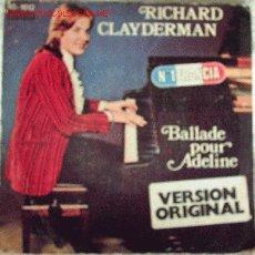 Discos de vinilo: RICHARD CLAYDERMAN-BALLADE POUR ADELINE. Lote 7249291