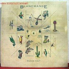 Discos de vinilo: BLANCMANGE ( (MANGE TOUT ) 1984 LP33. Lote 10822764