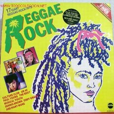 Discos de vinilo: REGGAE ROCK ( 17 GIANT REGGAE-ROCK HITS ) 'UB 40, CULTURE CLUB, THE BEAT, EDDY GRANT...) 1983. Lote 1714094