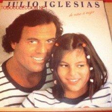 Discos de vinilo: DISCO LP DE JULIO IGLESIAS - DE NIÑA A MUJER -. AÑO 1981. . Lote 1745477