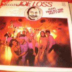 Discos de vinilo: ALBUM 2 DISCOS LP DE JOE LOSS - YOUR ALL - TIME PARTY HITS - AÑO 1975.. Lote 1758005